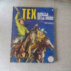 Cómics: COMIC TEX .BATALLA EN LA NOCHE.. Lote 56517641