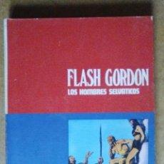 Cómics: FLASH GORDON TOMO 02 LOS HOMBRES SELVATICOS - BURU LAN. Lote 56615810