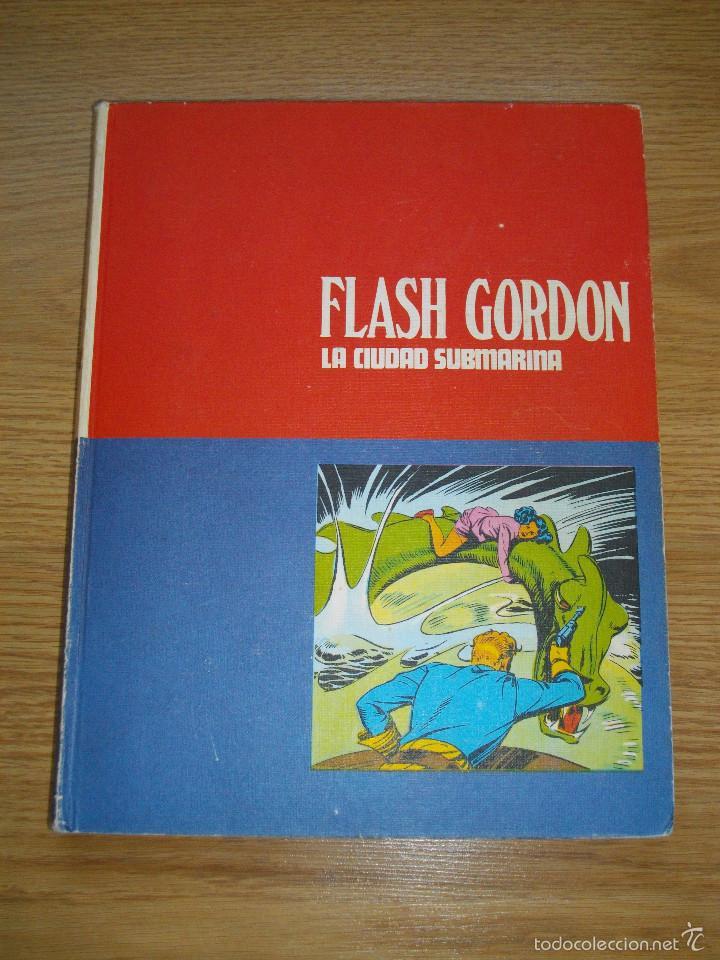HEROES DEL COMIC - FLASH GORDON - TOMO 4 - LA CIUDAD SUBMARINA - BURU LAN - AÑO 1972 - BUEN ESTADO (Tebeos y Comics - Buru-Lan - Flash Gordon)