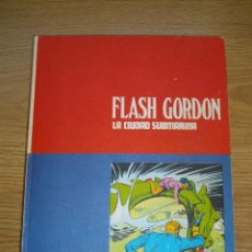 Cómics: HEROES DEL COMIC - FLASH GORDON - TOMO 4 - LA CIUDAD SUBMARINA - BURU LAN - AÑO 1972 - BUEN ESTADO. Lote 57292174