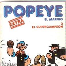 Cómics: POPEYE EXTRA Nº 2 - BURULAN ORIGINAL. Lote 57476748