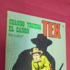 Cómics: TEX. Nº 28. CUANDO TRUENA EL CAÑÓN. BURU LAN.. Lote 57544103