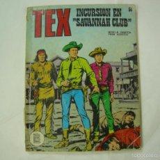 Cómics: TEX - INCURSION EN SAVANNAH. Nº 56. 1ª EDICION - EDICIONES BURU LAN. 1972. Lote 58160152