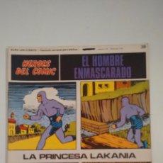 HEROES DEL COMIC. EL HOMBRE ENMASCARADO Nº 38. LA PRINCESA LAKANIA. 1971 BURU LAN.