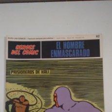 Cómics: HEROES DEL COMIC. EL HOMBRE ENMASCARADO Nº 62. PRISIONEROS DE KALI. 1972 BURU LAN.. Lote 58381858