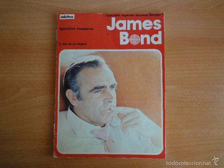 JAMES BOND. EL RIO DE LA MUERTE (COLECCIÓN AGENTES SECRETOS BURULAN) TITULO NUM. 3 - 1974 (Tebeos y Comics - Buru-Lan - James Bond)
