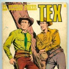 Cómics: TEX - Nº 90 - EL ÚLTIMO POKER - BURU LAN - 1974. Lote 60640643