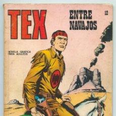 Cómics: TEX - Nº 12 - ENTRE NAVAJOS - BURU LAN - 1971. Lote 61029979