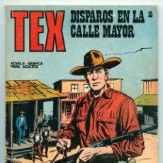 Cómics: TEX - Nº 15 - DISPAROS EN LA CALLE MAYOR - BURU LAN - 1971. Lote 61281475