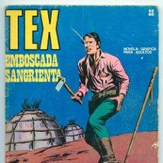 Cómics: TEX - Nº 22 - EMBOSCADA SANGRIENTA - BURU LAN - 1971. Lote 61281759