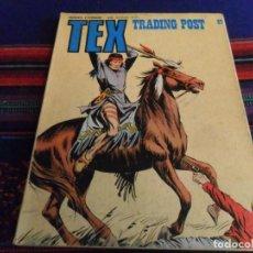 Cómics: TEX Nº 87 TRADING POST. BURU LAN 1974. 25 PTS.. Lote 62871588