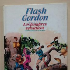 Cómics: FLASH GORDON - LOS HOMBRES SELVATICOS - ED. BURULAN 1983. Lote 63550488