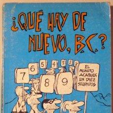 Cómics: HART, J. - ¿QUÉ HAY DE NUEVO, B. C. ? - BURU LAN 1972. Lote 64602279