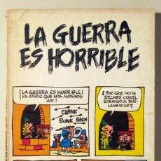 Cómics: HART, J. - PARKER, BRANT - LA GUERRA ES HORRIBLE - BURU LAN 1972 - ILUSTRADO. Lote 64602411