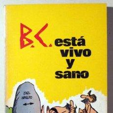 Cómics: HART, J. - B.C. ESTÁ VIVO Y SANO - BURU LAN 1972 - ILUSTRADO. Lote 64602415