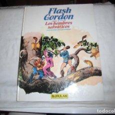 Cómics: FLASH GORDON Nº 6 LOS HOMBRES SELVATICOS.ILUSTRACIONES DE ALEX RAYMOND.BURULAN 1983. Lote 68072385