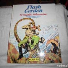 Cómics: FLASH GORDON Nº 5.- EL MUNDO SUBMARINO.ILUSTRACIONES DE ALEX RAYMOND.BURULAN 1983. Lote 68072833