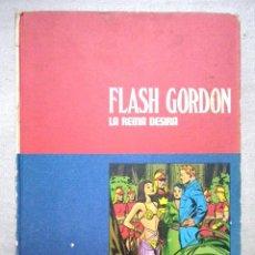 Cómics: FLASH GORDON TOMO Nº 2 LA REINA DESIRA / BURU LAN 1971. Lote 70188037