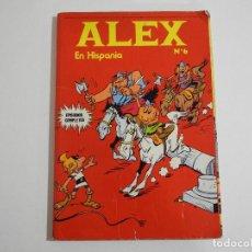 Cómics: ALEX EN HISPANIA. N.6. Lote 70327909