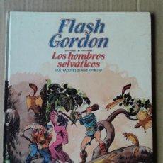 Cómics: FLASH GORDON: LOS HOMBRES SELVÁTICOS, DE ALEX RAYMOND. ÁLBUM Nº6 DE BURULAN (1983).. Lote 70571605