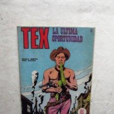 Cómics: TEX LA ULTIMA OPORTUNIDAD Nº 21. Lote 74082979