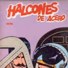 Cómics: HALCONES DE ACERO TOMO - VETOL , EDI. BURULAN 1973 - . Lote 76903035