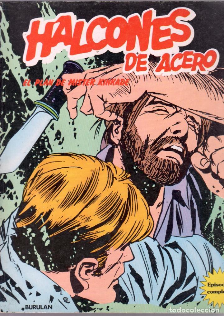 HALCONES DE ACERO TOMO - EL PLAN DE MISTER KINKADE - BURULAN 1973 (Tebeos y Comics - Buru-Lan - Halcones de Acero)