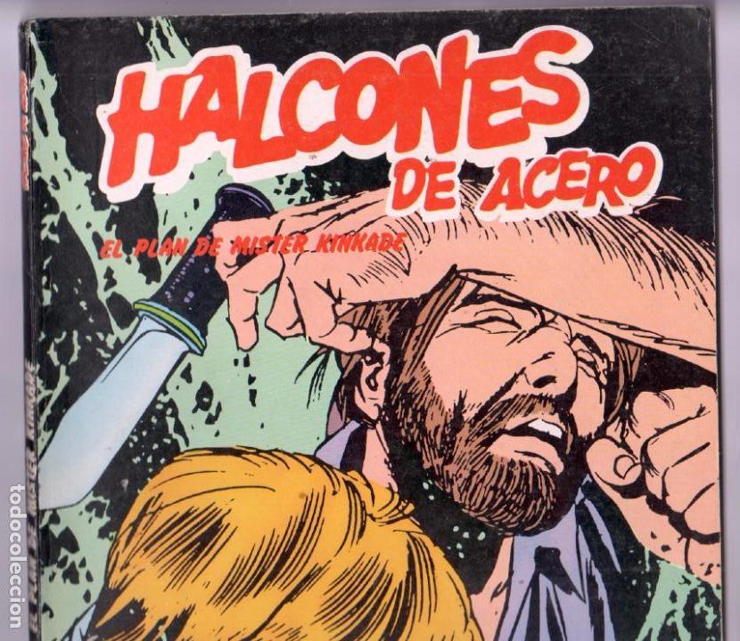 Cómics: HALCONES DE ACERO TOMO - EL PLAN DE MISTER KINKADE - BURULAN 1973 - Foto 2 - 76903195