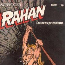 Cómics: RAHAN Nº 15 MUY DIFICIL - BURULAN. Lote 76909431