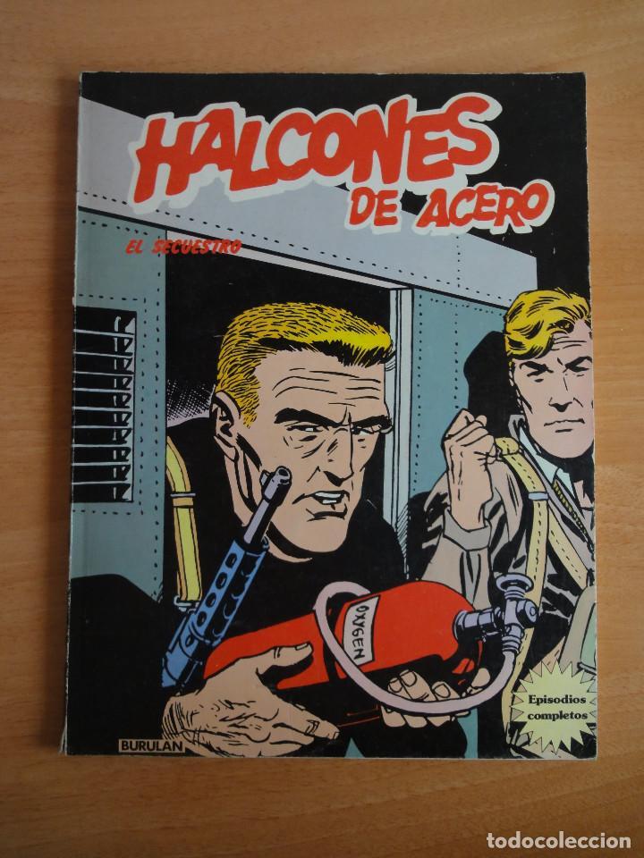 HALCONES DE ACERO - EL SECUESTRO - BURULAN 1974 (Tebeos y Comics - Buru-Lan - Halcones de Acero)