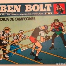 Cómics: BEN BOLT Nº 1. FORJA DE CAMPEONES. BURU LAN 1973. Lote 77495933