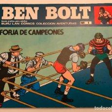 Cómics: BEN BOLT Nº 1. FORJA DE CAMPEONES. BURU LAN 1973. Lote 77495989