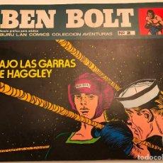 Cómics: BEN BOLT Nº 2. BAJO LAS GARRAS DE HAGGLEY. BURU LAN 1973. Lote 77496193