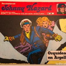 Cómics: JOHNNY HAZARD Nº 2. ORQUIDEAS EN ARGELIA. BURU LAN 1973. Lote 77496693