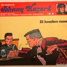 Cómics: JOHNNY HAZARD Nº 3. EL HOMBRE RANA. BURU LAN 1973. Lote 77496781