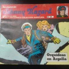 Comics : JOHNNY HAZARD Nº 2. BURULAN. ORQUIDEAS EN ARGELIA. Lote 78165038