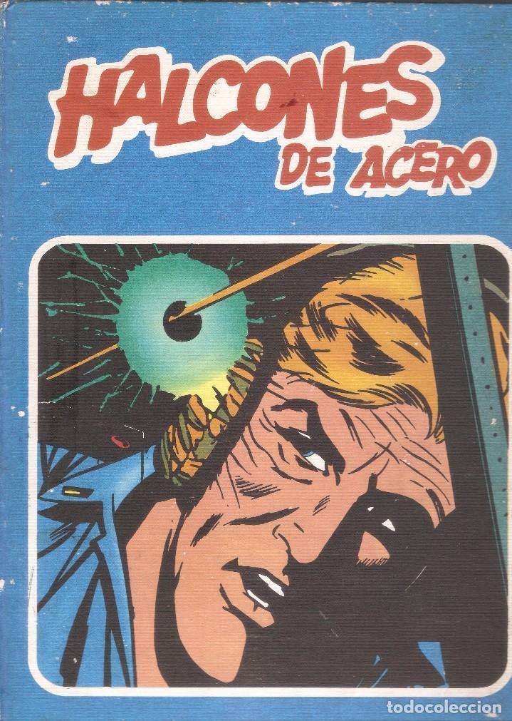 HALCONES DE ACERO - TOMO 1 - COLECCIÓN HEROES DEL COMIC - BURU LAN, S.A., 1974 (Tebeos y Comics - Buru-Lan - Halcones de Acero)