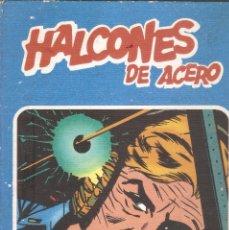 Cómics: HALCONES DE ACERO - TOMO 1 - COLECCIÓN HEROES DEL COMIC - BURU LAN, S.A., 1974. Lote 80111473