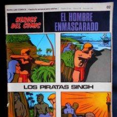 Cómics: EL HOMBRE ENMASCARADO HEROES DEL COMIC BURU LAN COMICS 02 LOS PIRATAS SINGH. Lote 80591726