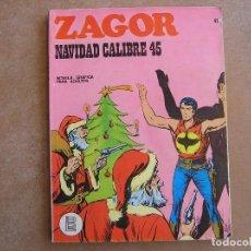 Cómics: ZAGOR Nº 41 BURU LAN - NAVIDAD CALIBRE 45. Lote 81088704