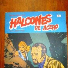 Cómics: HALCONES DE ACERO. TOMO 1 ; FASCÍCULO 5. [HÉROES DEL COMIC]. Lote 82922708