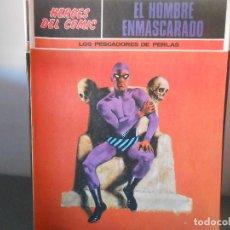 Cómics: EL HOMBRE ENMASCARADO - LOS PESCADORES DE PERLAS. Lote 83156636