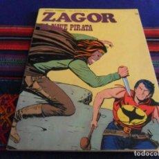Cómics: ZAGOR Nº 72. LA NAVE PIRATA. BURU LAN 1974. 25 PTS. MUY BUEN ESTADO Y DIFÍCIL.. Lote 83850964