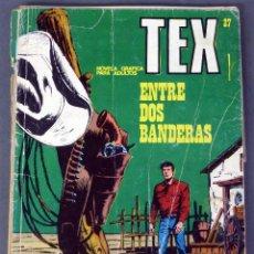 Cómics: TEX Nº 27 ENTRE DOS BANDERAS BURULAN BURU LAN NOVELA GRÁFICA ADULTOS 1972. Lote 84721972
