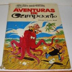 Cómics: AVENTURAS DE CAMPEONIO. NÚMERO 1. AÑO 1970. Lote 84981268