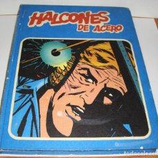 Cómics: HALCONES DE ACERO - TOMO 1 - COLECCIÓN HEROES DEL COMIC - BURU LAN, S.A., 1974. Lote 84981648