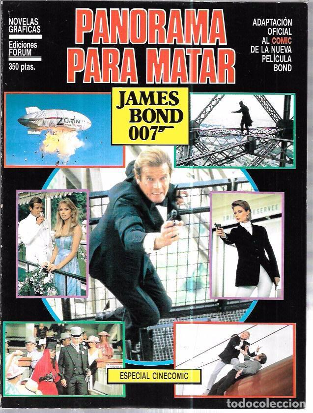 JAMES BOND 007. PANORAMA PARA MATAR. EDICIONES FORUM. NOVELAS GRÁFICAS ESPECIAL CINECOMIC. (Tebeos y Comics - Buru-Lan - James Bond)