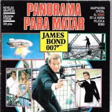 Cómics: JAMES BOND 007. PANORAMA PARA MATAR. EDICIONES FORUM. NOVELAS GRÁFICAS ESPECIAL CINECOMIC. . Lote 86351504