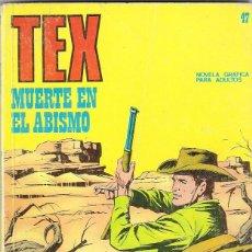 Comics : TEX. Nº 47. MUERTE EN EL ABISMO.. Lote 86619436