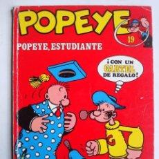 Cómics: POPEYE Nº 19 POPEYE, ESTUDIANTE (BURU LAN). Lote 86972036